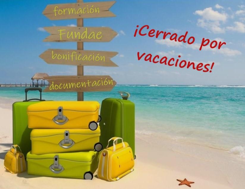 ¡Cerrado por vacaciones!