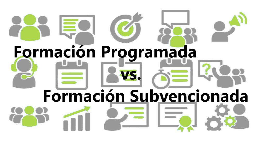 La Formación Programada no es una subvención